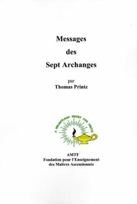 Messages des Sept Archanges, par Thomas Printz