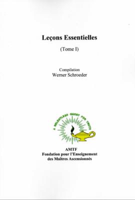 Leçons Essentielles (Tome I), Compilation Werner Schroeder