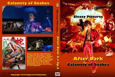 Sleazy Pictures After Dark - Calamity of Snakes
