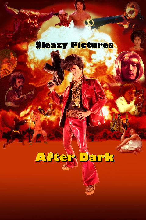 Sleazy Pictures After Dark Print