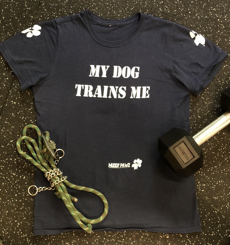 My Dog Trains Me - Unisex T-Shirt