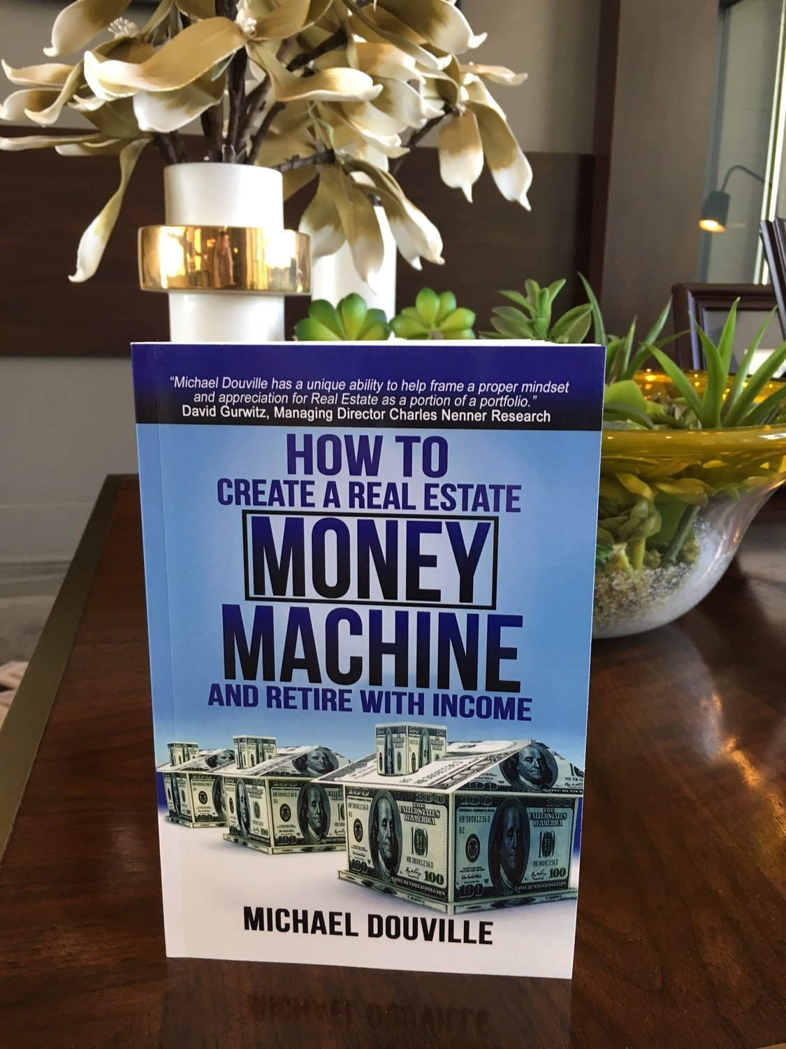 Paperback Book How To Create A Real Estate Money Machine And Retire With Income
