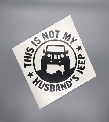 Not My Husbands Jeep
