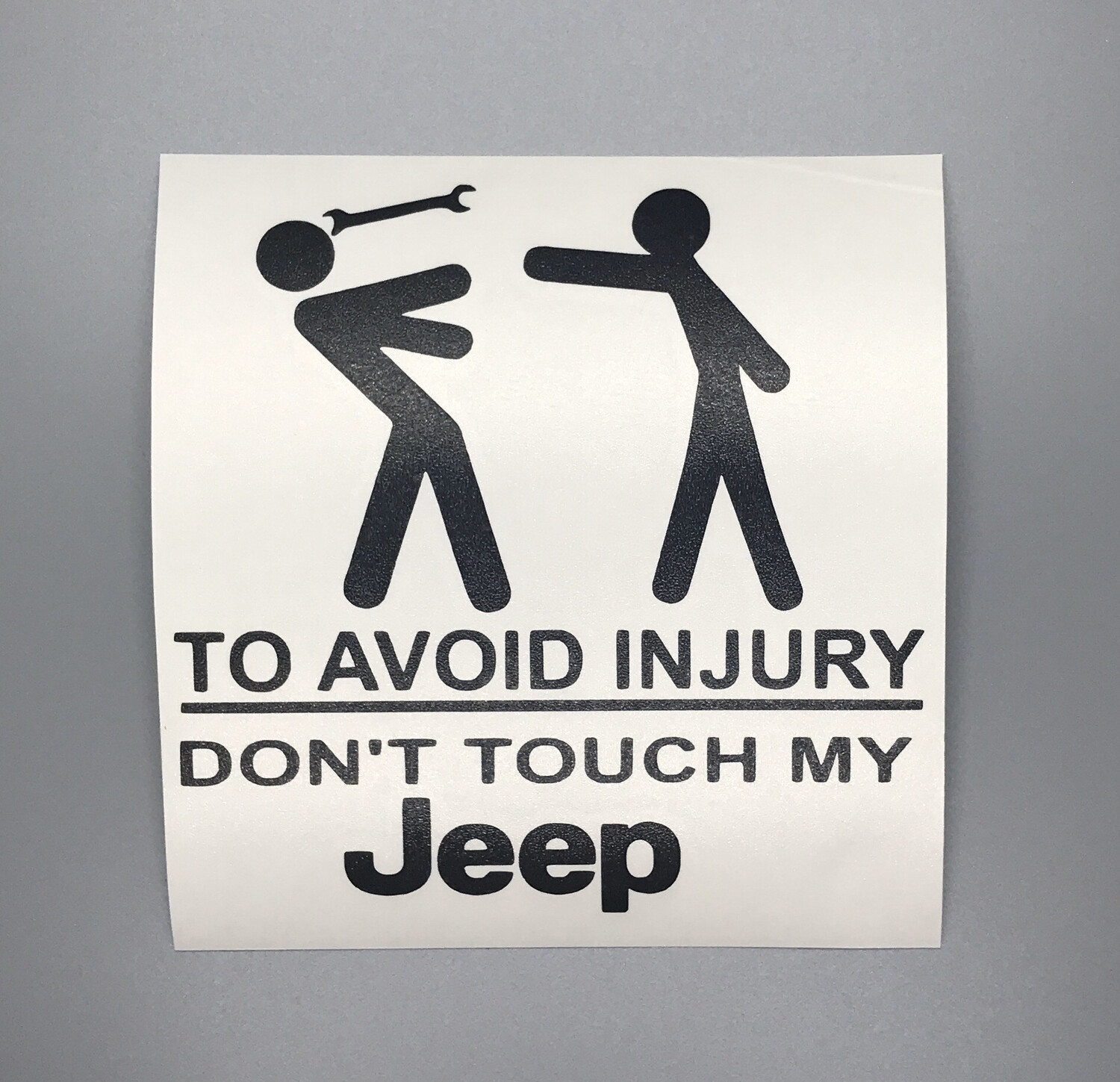Don't Touch My Jeep Decal