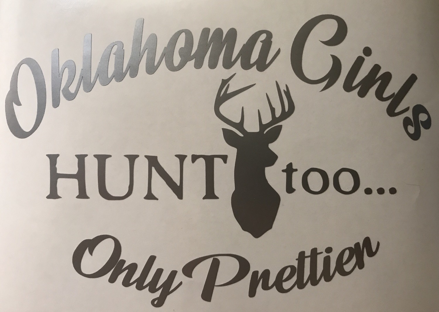 Girls Hunt Too, Customized