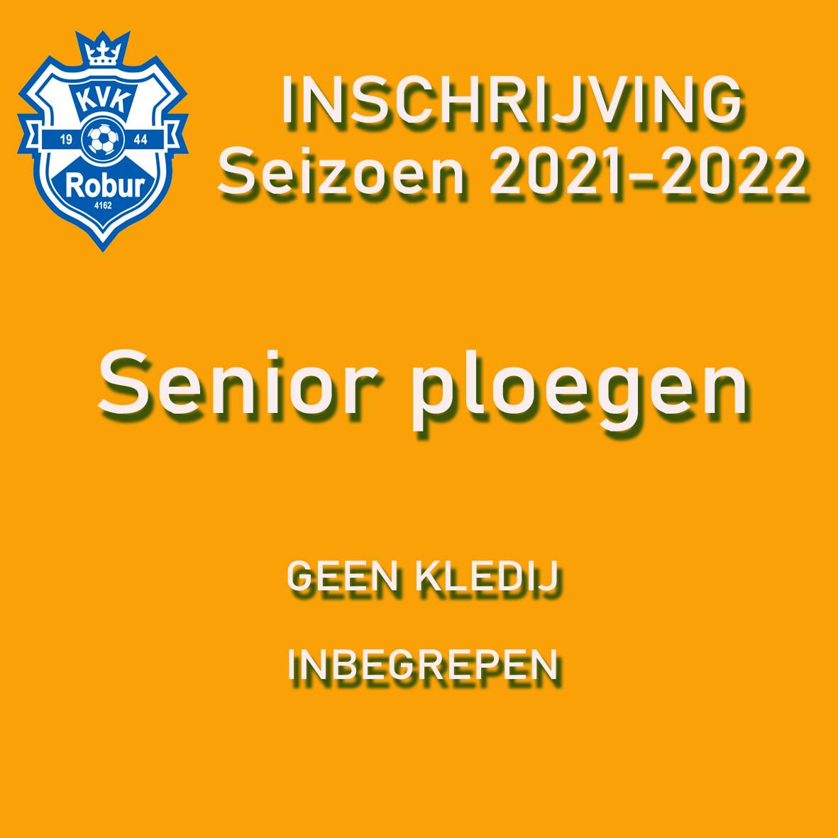 Inschrijving Seizoen 2021 - 2022 - Seniors
