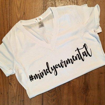 Mind Your Mental Ladies Cut T-Shirt