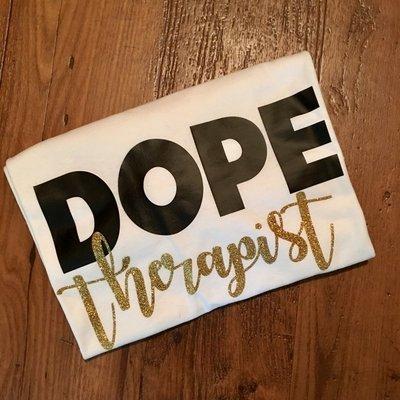 Dope Therapist T-Shirt