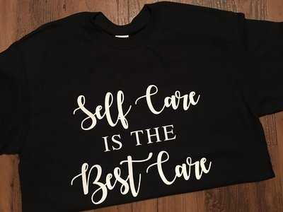 Self Care T-Shirt
