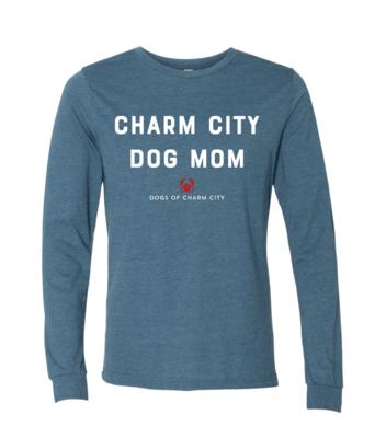 Charm City Dog Mom Long Sleeve Tee