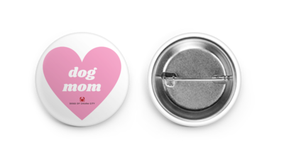Dog Mom Button