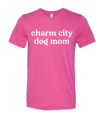 Charm City Dog Mom Tee