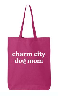 Charm City Dog Mom Lightweight Cotton Tote Bag