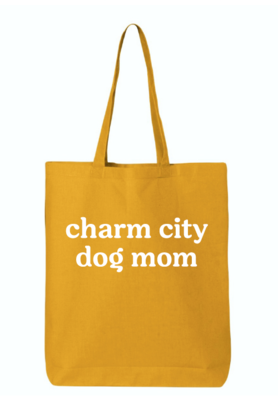 Charm City Dog Mom Lightweight Cotton Tote Bag