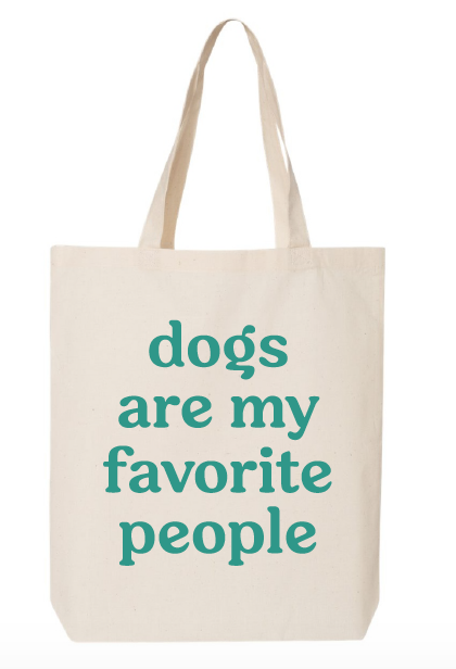 Dogs Are My Favorite People Lightweight Cotton Tote Bag