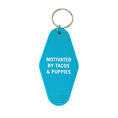 Motivated By Tacos and Puppies Keychain