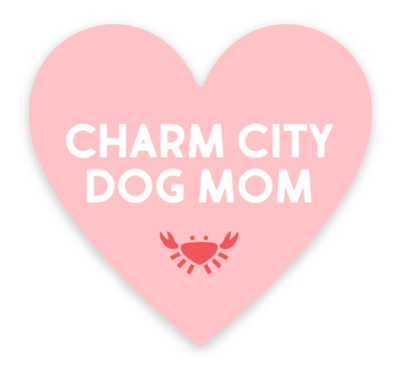 Charm City Dog Mom Sticker