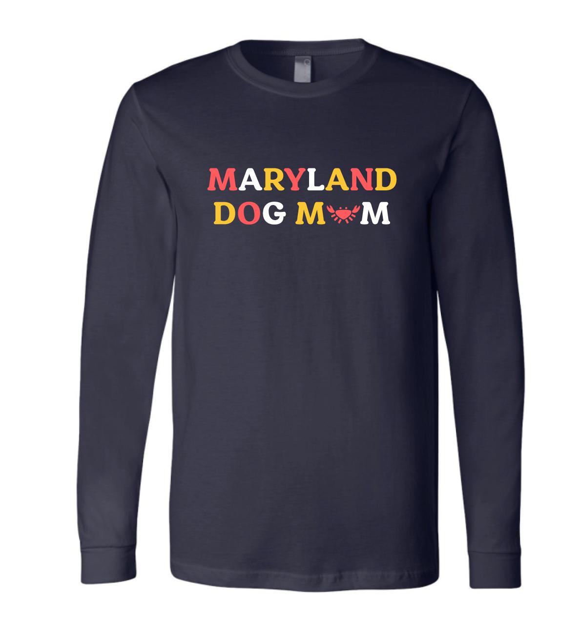 Maryland Dog Mom Long Sleeve Tee