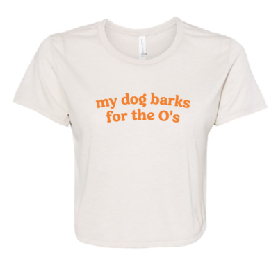 My Dog Barks for the O's Baltimore Orioles Flowy Cropped Tee