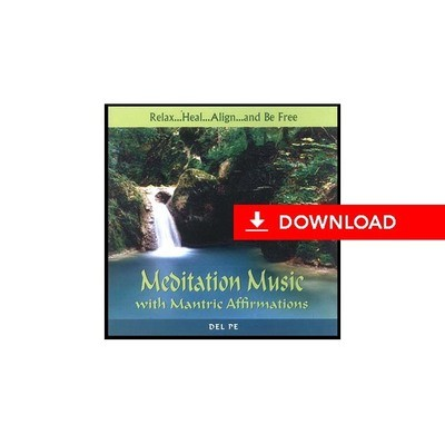 Meditation Music with Mantric Affirmations (download)