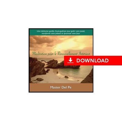 Meditation pour le Renouvellement Interieur (download)