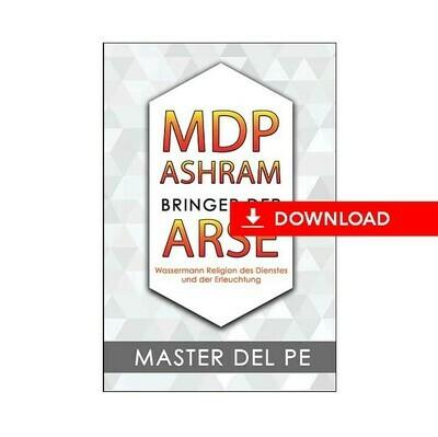 MDP Ashram Bringer der ARSE