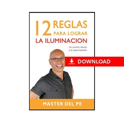12 Reglas Para Lograr Iluminación