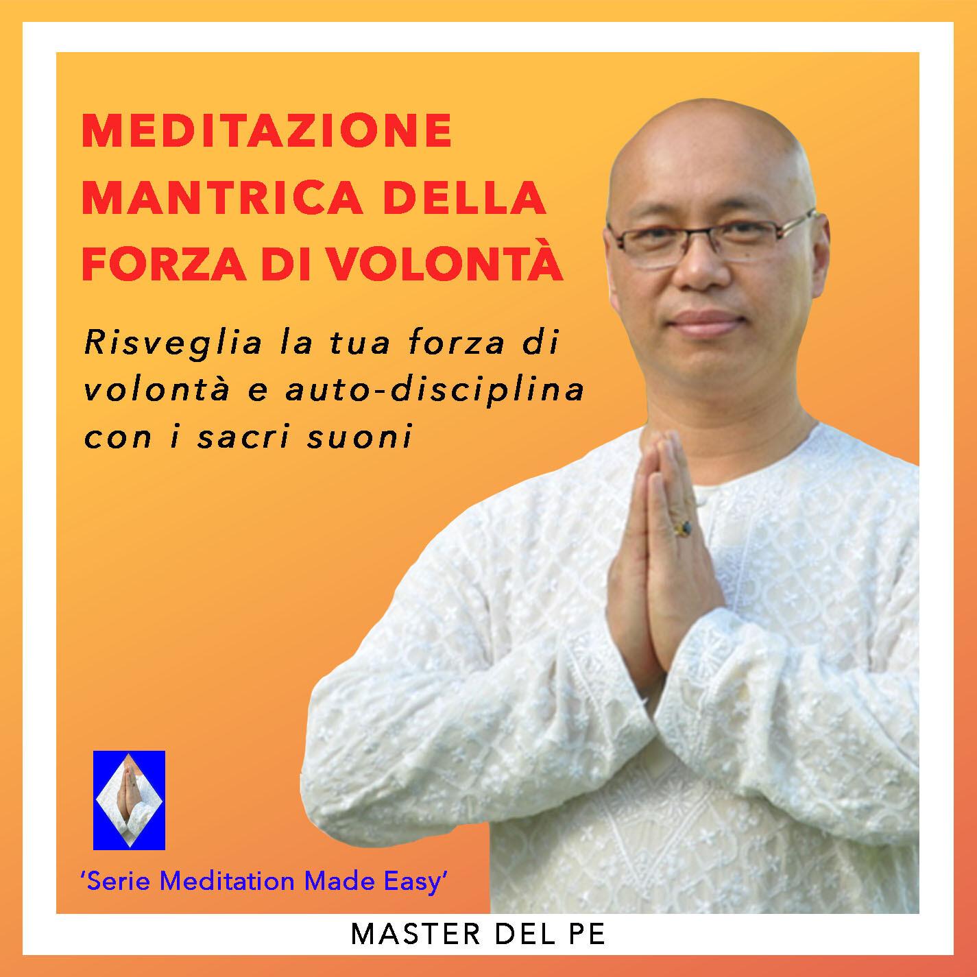 Meditazione Mantrica Della Forza Di Volontà  (download)
