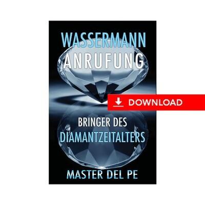 Wassermann Anrufung: Bringer des Diamantzeitalters (Herunterladen)