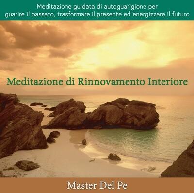 Meditazione di Rinnovamento Interiore (download)