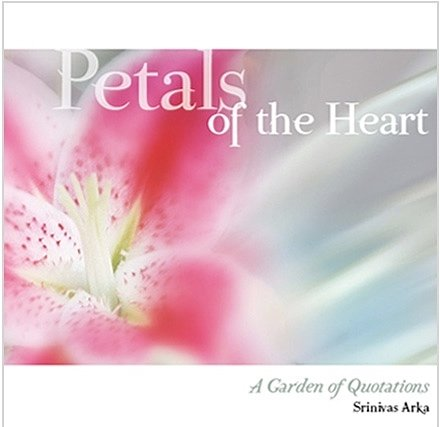Petals Of The Heart – A Garden Of Quotations