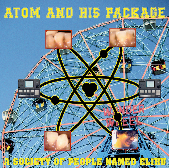 Atom And His Package - A Society Of People Name Elihu