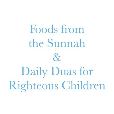 Foods From The Sunnah