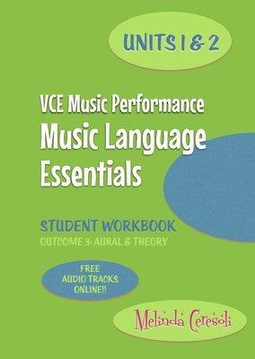 VCE Music Language Essentials Units 1&2 Student Workbook
