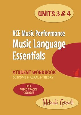 VCE Music Language Essentials Units 3&4 Student Workbook