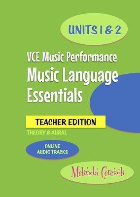VCE Music Language Essentials Units 1&2 TEACHER Edition