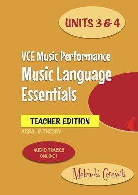 VCE Music Language Essentials Units 3&4 TEACHER Edition