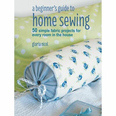 A Beginners Guide to Home Sewing