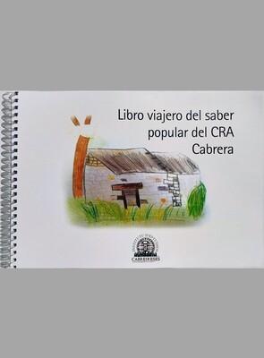 Libro viajero del saber popular del CRA Cabrera