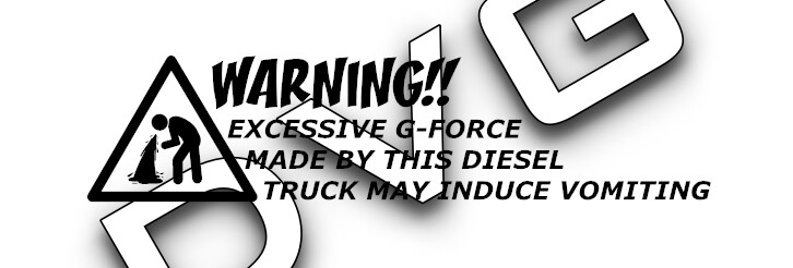 Warning, Excessive G-Force