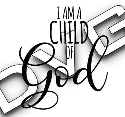 I AM A CHILD OF GOD