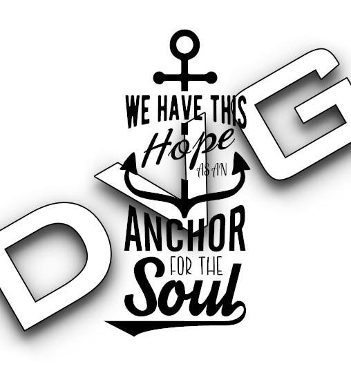 We Have this hope - Scripture (Hebrews 6:19)