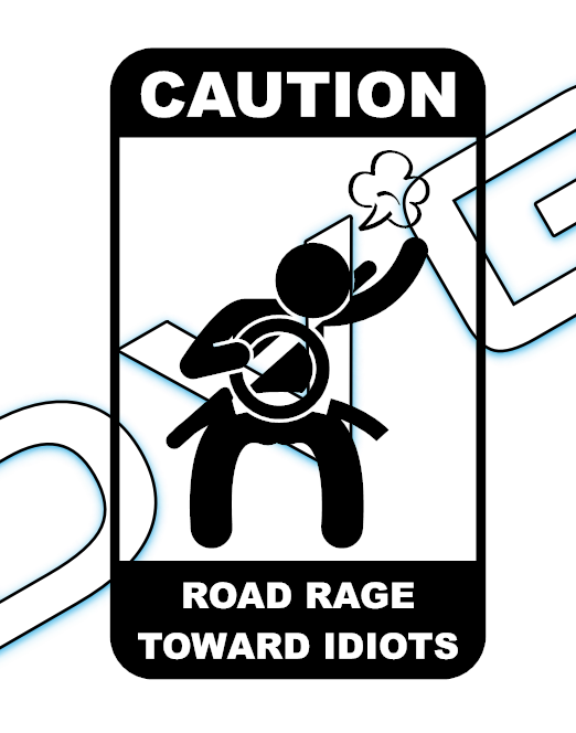 Caution / Road Rage