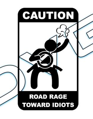Caution / Road Rage