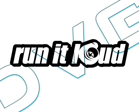 Run it loud