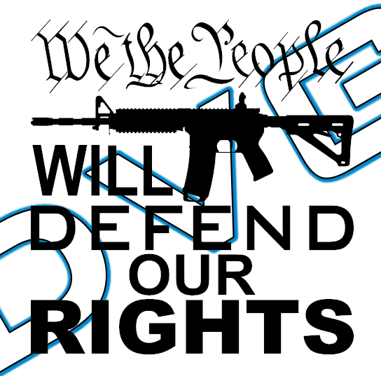 We the People Will Defend Our Rights