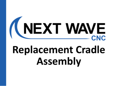 Replacement Cradle Assembly
