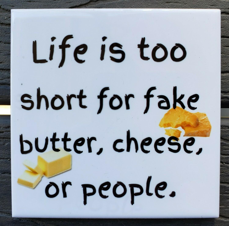 Life is Too Short Ceramic Drink Coaster