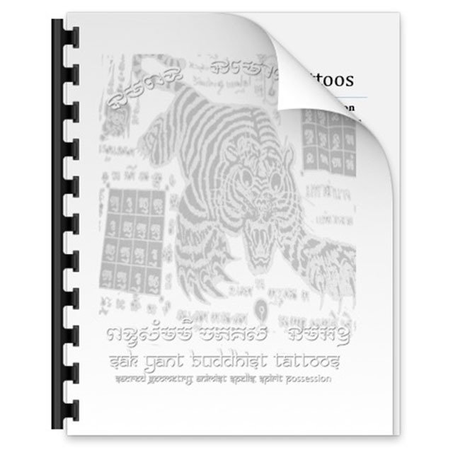 Sak Yant Thai Temple Tattoos E-Book 300 Pages Magical Tattoos and Thailand Occult - Ajarn Spencer Littlewood