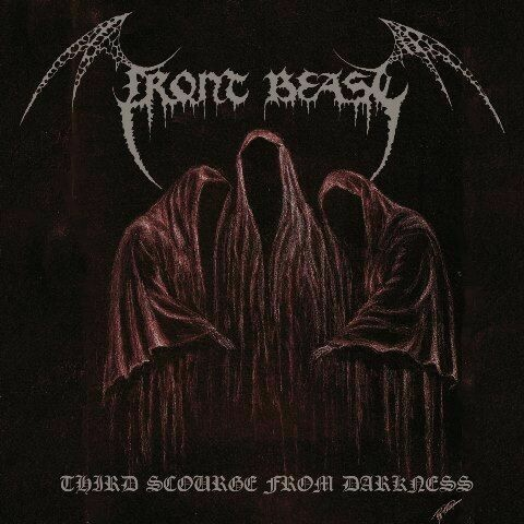 FRONT BEAST - Third scourge from darkness LP/CD
